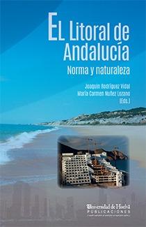 EL LITORAL DE ANDALUCÍA. NORMA Y NATURALEZA