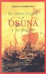 EL GRAN DUQUE DE OSUNA Y SU MARINA: JORNADAS CONTRA TURCOS Y VENECIANOS (1602-1624)