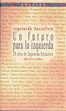 UN FUTURO PARA LA IZQUIERDA: 20 AÑOS DE IZQUIERDA SOCIALISTA