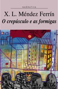 O CREPÚSCULO E AS FORMIGAS