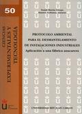 PROTOCOLO AMBIENTAL PARA EL DESMANTELAMIENTO DE INSTALACIONES INDUSTRIALES : APLICACIÓN A UNA F
