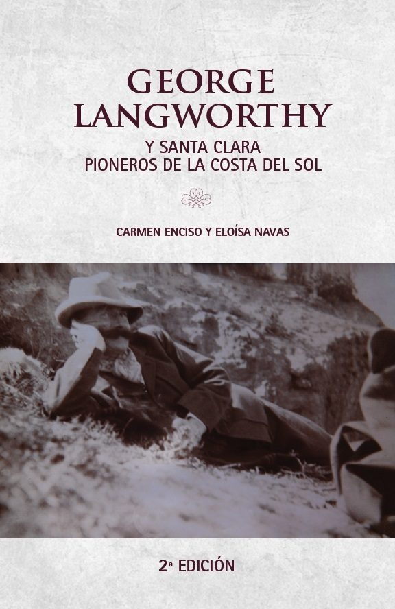 GEORGE LANGWORTHY Y SANTA CLARA PIONEROS DE LA COSTA DEL SOL