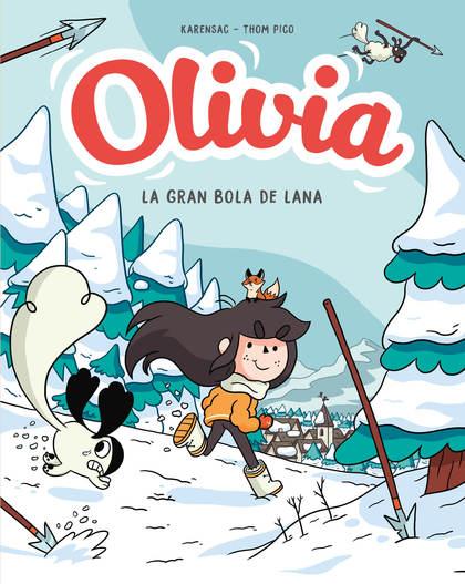 Y LA GRAN BOLA DE LANA (OLIVIA 3).