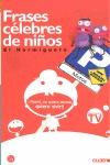 FRASES CÉLEBRES DE NIÑOS 1