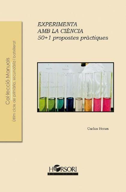 EXPERIMENTA AMB LA CIÈNCIA. 50 1 PROPOSTES PRÀCTIQUES.