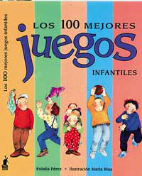 100 MEJORES JUEGOS INFANTILES, LOS
