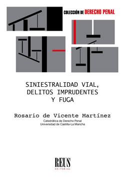 SINIESTRALIDAD VIAL, DELITOS IMPRUDENTES Y FUGA.