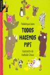TODOS HACEMOS PIPÍ