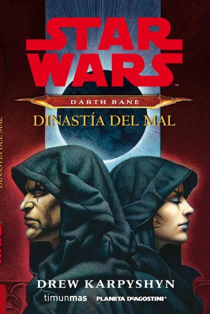 STAR WARS DARTH BANE, DINASTÍA DEL MAL