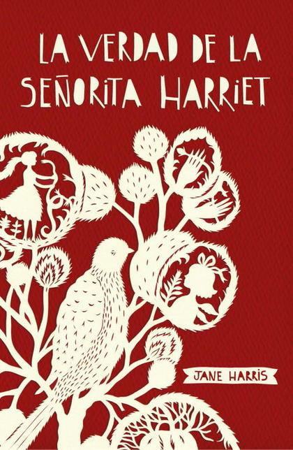 LA VERDAD DE LA SEÑORITA HARRIET.