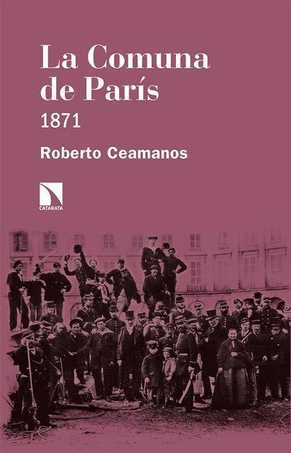 LA COMUNA DE PARÍS. 1871