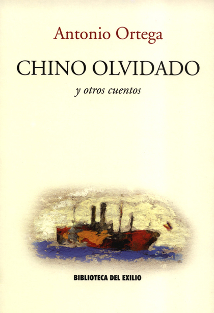 CHINO OLVIDADO Y OTROS CUENTOS
