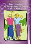 CÓMO MEJORAR LAS HABILIDADES SOCIALES DE TUS HIJOS