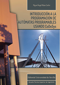 INTRODUCCIÓN A LA PROGRAMACIÓN DE AUTÓMATAS PROGRAMABLES USANDO CODESYS.