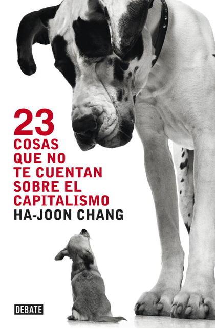 23 COSAS QUE NO TE CUENTAN SOBRE EL CAPITALISMO.