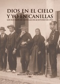 DIOS EN EL CIELO Y YO EN CANILLAS.