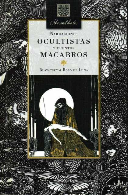 NARRACIONES OCULTISTAS Y CUENTOS MACABROS.