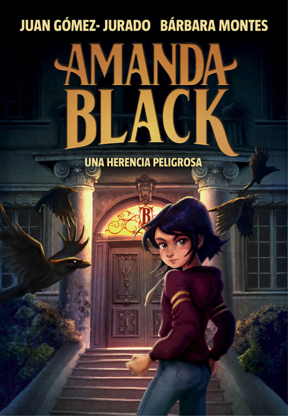 UNA HERENCIA PELIGROSA (AMANDA BLACK 1).