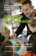 COMUNICAR EN LA EDUCACIÓN: TRAINING PARA LA PROMOCIÓN DE LAS HABILIDADES SOCIO-RELACIONALES