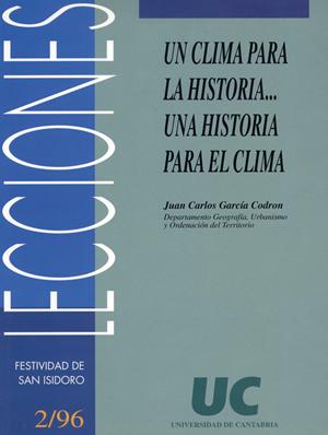 UN CLIMA PARA LA HISTORIA-- UNA HISTORIA PARA EL CLIMA