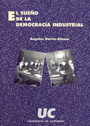 EL SUEÑO DE LA DEMOCRACIA INDUSTRIAL