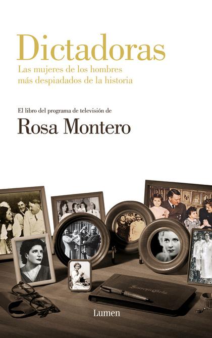 DICTADORAS : LAS MUJERES DE LOS HOMBRES MÁS DESPIADADOS DE LA HISTORIA