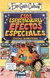 ESOS ESPECTACULARES EFECTOS ESPECIALES
