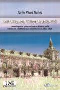 ENTRE EL MINISTERIO DE FOMENTO Y EL DE LA GOBERNACIÓN : LOS DELEGADOS GUBERNATIVOS DE MADRID EN