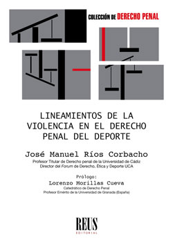 LINEAMIENTOS DE LA VIOLENCIA EN EL DERECHO PENAL DEL DEPORTE.