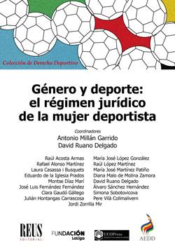GÉNERO Y DEPORTE: EL RÉGIMEN JURÍDICO DE LA MUJER DEPORTISTA.