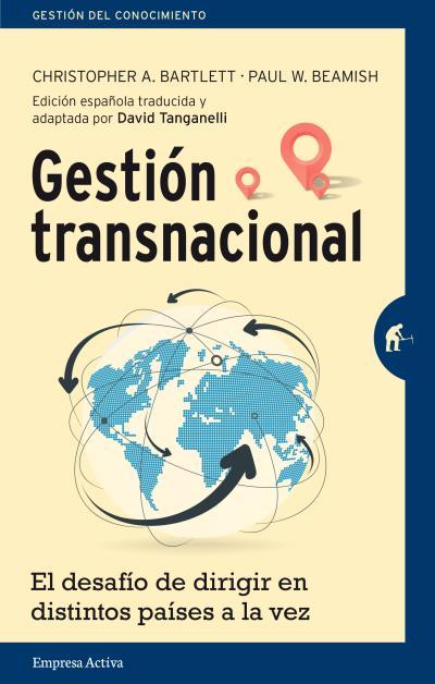 GESTIÓN TRANSNACIONAL                                                           EL DESAFÍO DE D