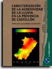 CARACTERIZACIÓN DE LA AGRESIVIDAD DE LA LLUVIA EN LA PROVINCIA DE CAST