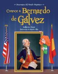 CONOCE A BERNARDO DE GALVEZ / GET TO KNOW BERNARDO DE GALVEZ.