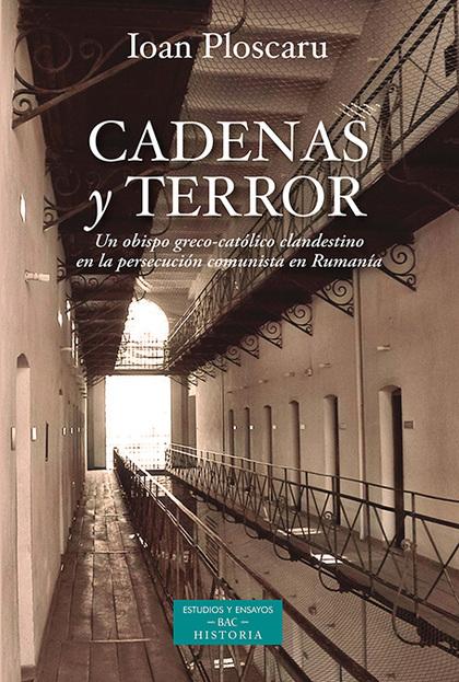 CADENAS Y TERROR.