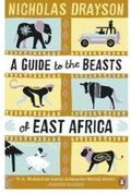 A GUIDE TO THE BEASTS OF EAST AFRICA.