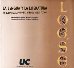 LA LENGUA Y LA LITERATURA EN EL BACHILLERATO LOGSE A TRAVÉS DE LOS TEX