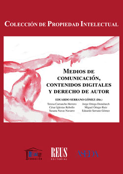 MEDIOS DE COMUNICACIÓN, CONTENIDOS DIGITALES Y DERECHO DE AUTOR.
