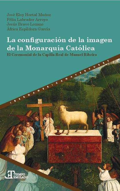 CONFIGURACION DE LA IMAGEN DE LA MONARQUIA CATOLICA,LA