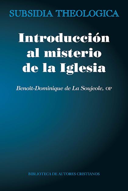 INTRODUCCIÓN AL MISTERIO DE LA IGLESIA