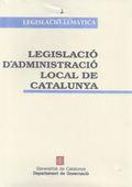 LEGISLACIÓ D´ADMINISTRACIÓ LOCAL DE CATALUNYA