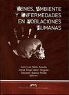 GENES, AMBIENTES Y ENFERMEDADES EN POBLACIONES HUMANAS