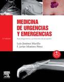 MEDICINA DE URGENCIAS Y EMERGENCIAS. GUÍA DIAGNÓSTICA Y PROTOCOLOS DE ACTUACIÓN