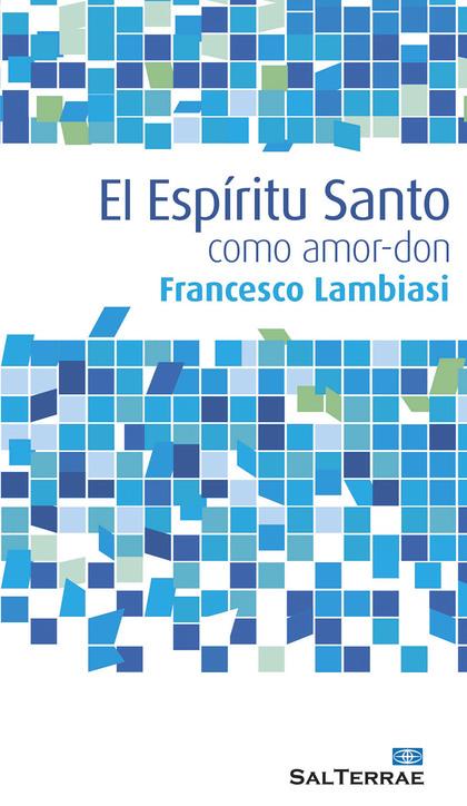 EL ESPÍRITU SANTO COMO AMOR-DON
