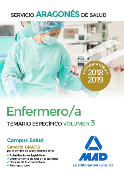 ENFERMERO/A DEL SERVICIO ARAGONÉS DE SALUD. TEMARIO ESPECÍFICO VOLUMEN 3