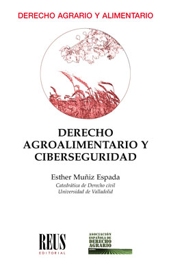 DERECHO AGROALIMENTARIO Y CIBERSEGURIDAD.