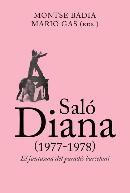SALÓ DIANA (1977-1978)                                                          EL FANTASMA DEL