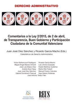 COMENTARIOS A LA LEY 2/2015, DE 2 DE ABRIL, DE TRANSPARENCIA, BUEN GOBIERNO Y PA.