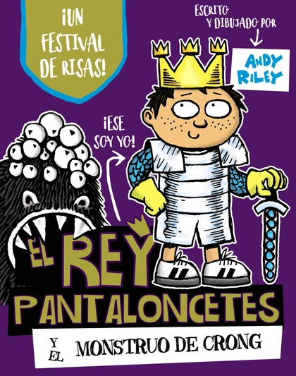 EL REY PANTALONCETES Y EL MONSTRUO DE CRONG.