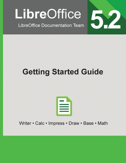 LIBREOFFICE 5.2 GETTING STARTED GUIDE