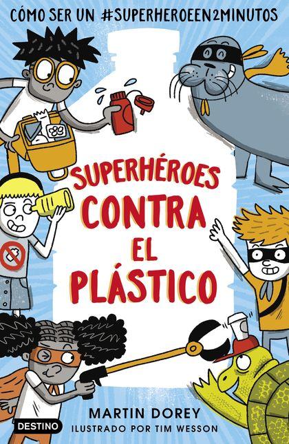 SUPERHEROES CONTRA EL PLASTICO